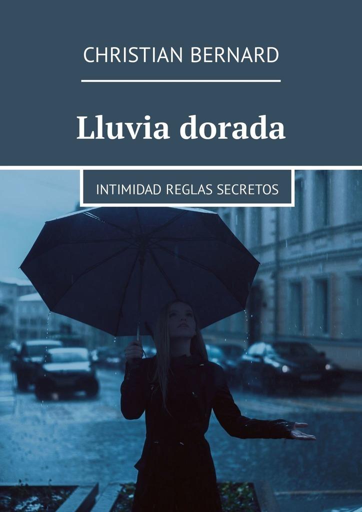 Christian Bernard Lluvia dorada. Intimidad Reglas Secretos costa dorada holiday map