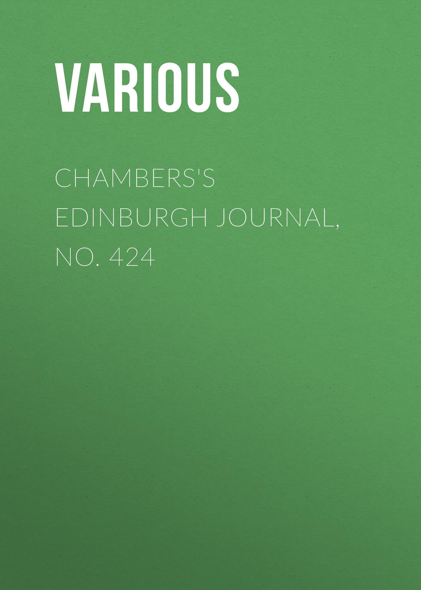 Chambers\'s Edinburgh Journal, No. 424 ( Various  )