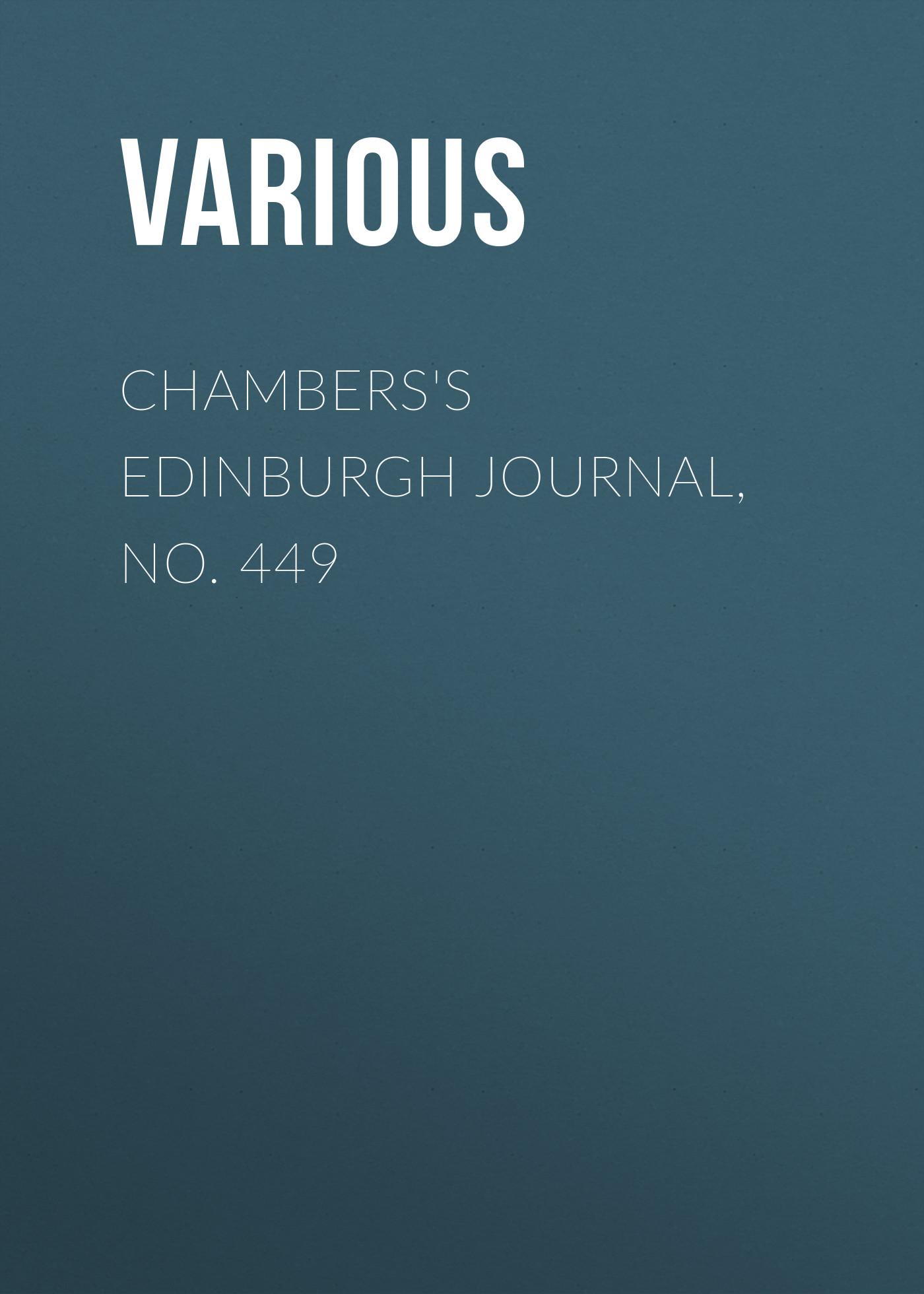 Chambers\'s Edinburgh Journal, No. 449 ( Various  )
