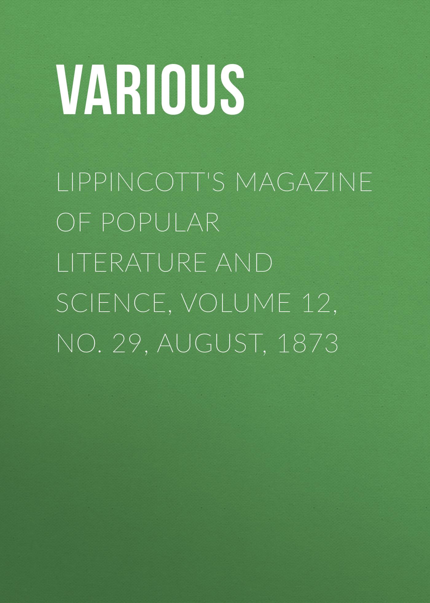 Various Lippincott's Magazine of Popular Literature and Science, Volume 12, No. 29, August, 1873 dai wang 1837 1873 guanzi jiao zheng 24 juan volume 4 mandarin chinese edition