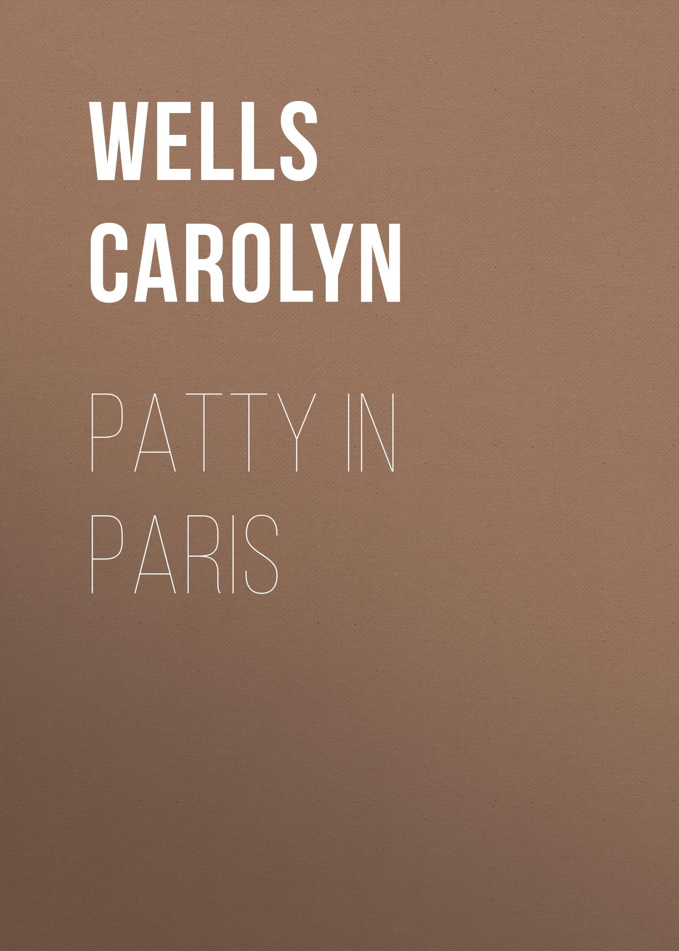 Wells Carolyn Patty in Paris wells carolyn patty and azalea