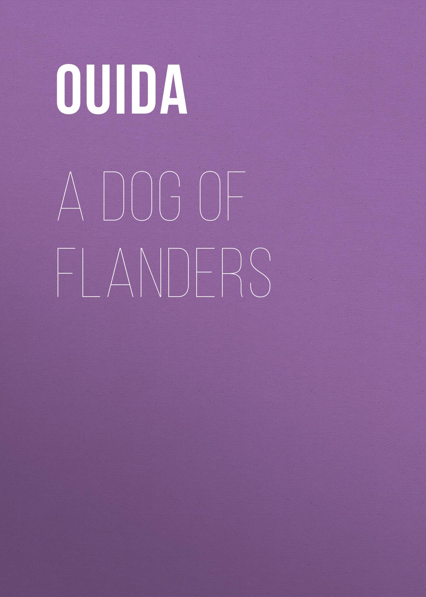 цена на Ouida A Dog of Flanders