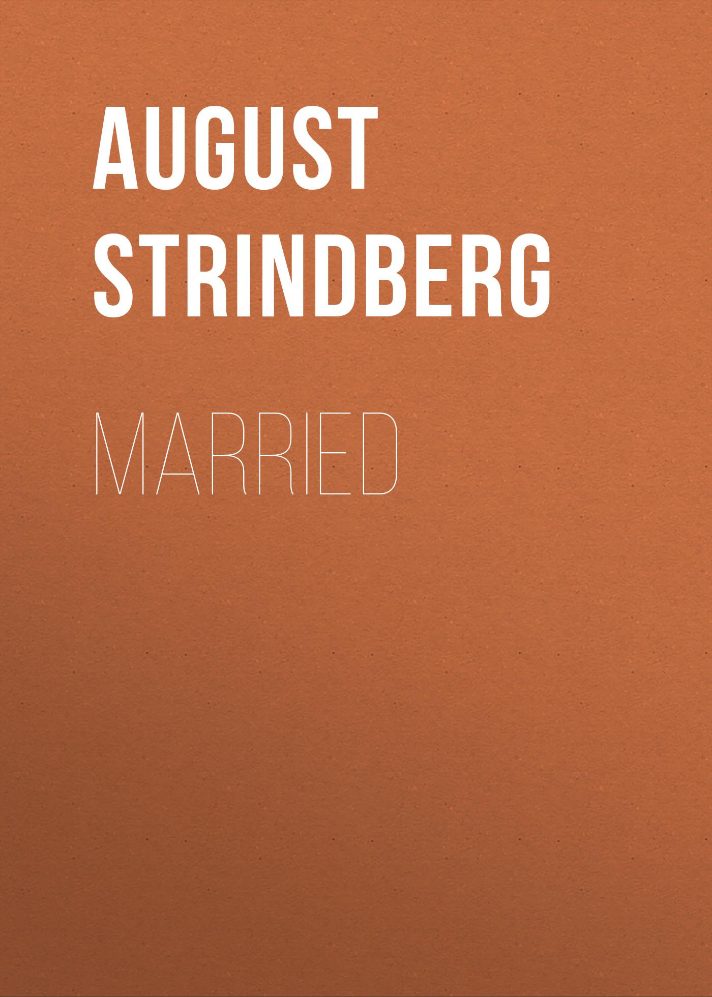 August Strindberg Married august strindberg hullu mehe kaitsekõne sari ajavaim