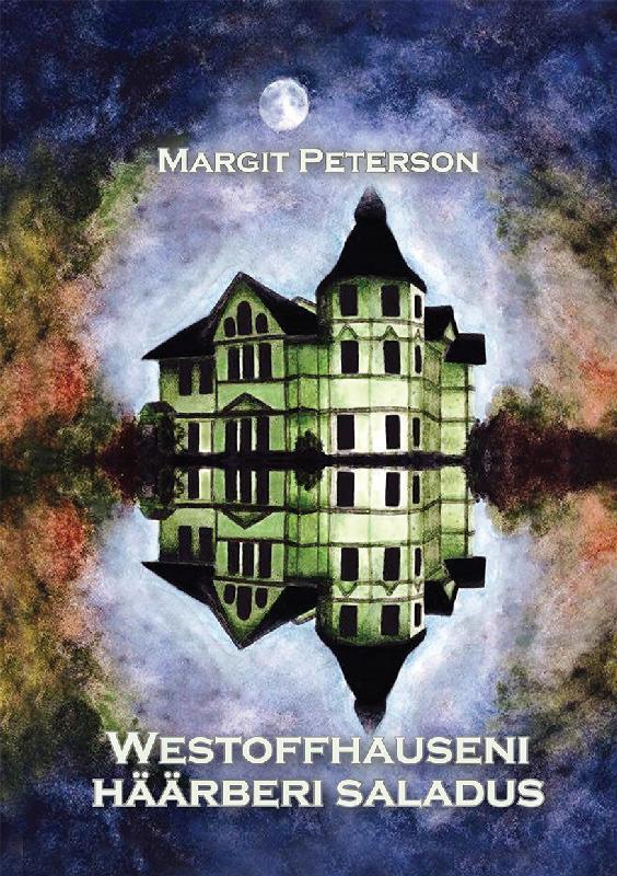 Margit Peterson Westoffhauseni häärberi saladus цена и фото