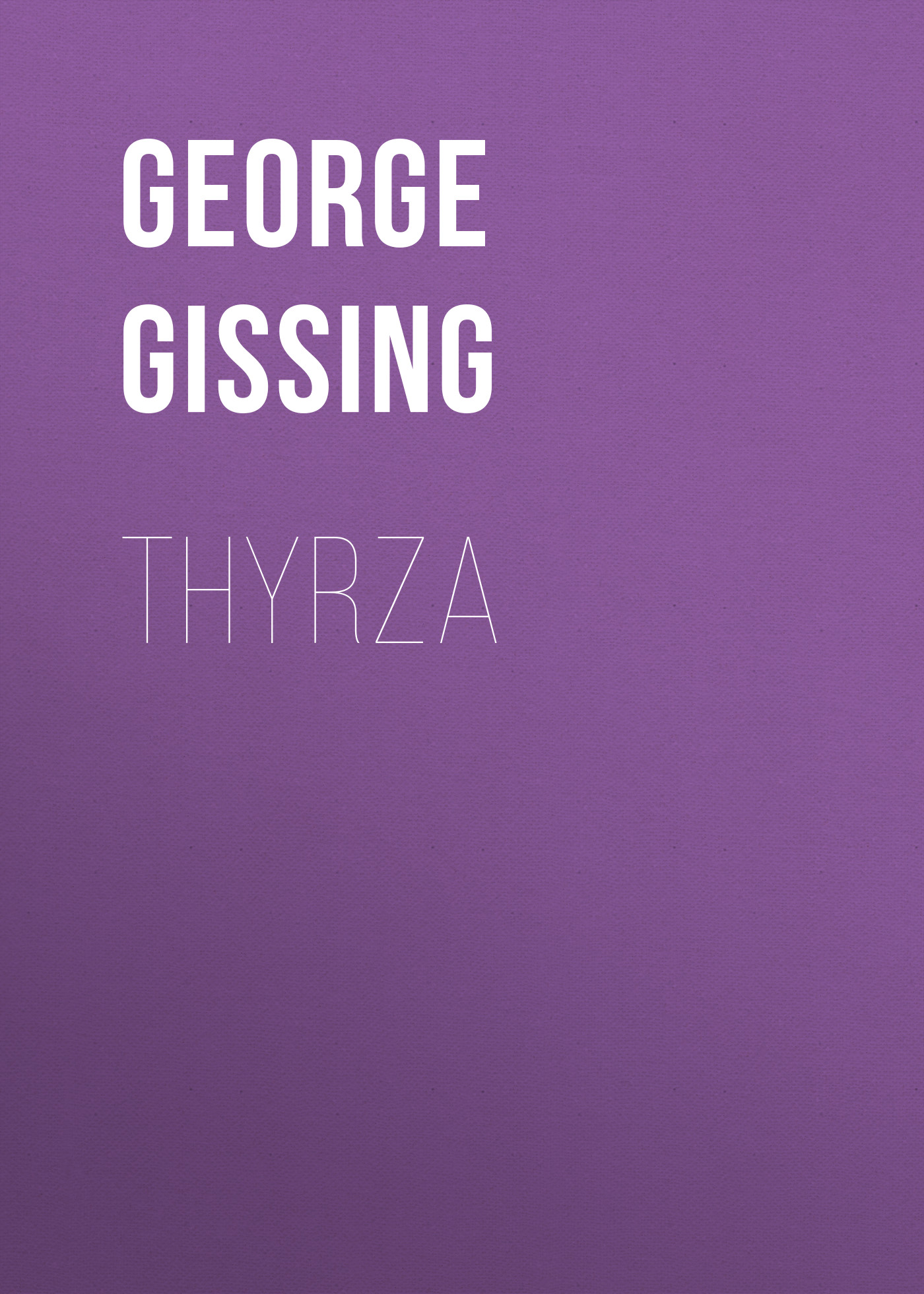 цены George Gissing Thyrza