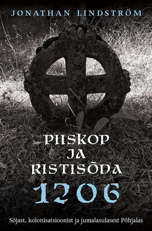 цена Jonathan Lindström Piiskop ja ristisõda онлайн в 2017 году