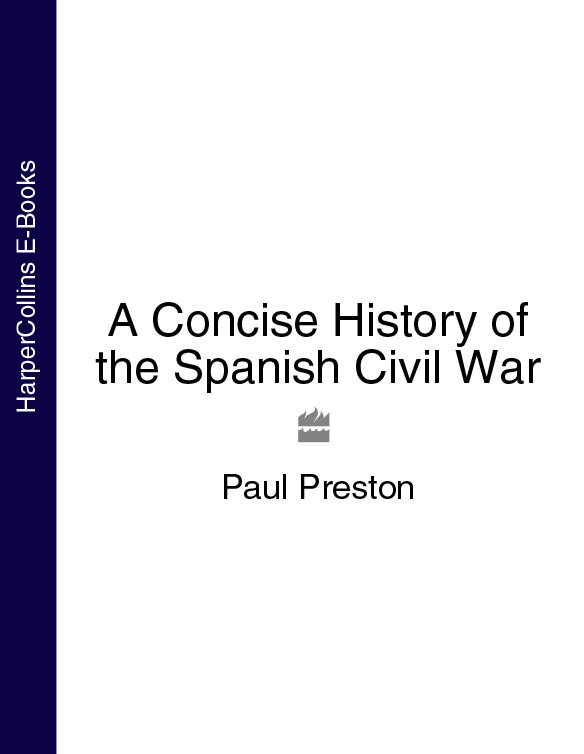 Paul Preston A Concise History of the Spanish Civil War otan harbinger