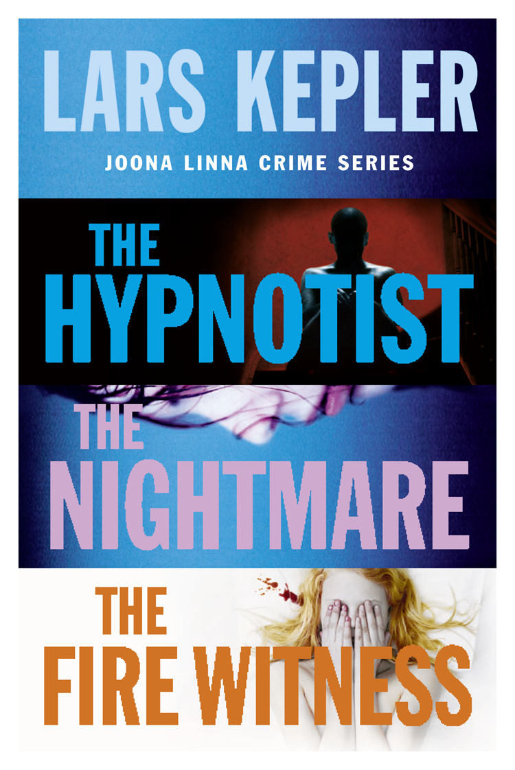 Lars Kepler Joona Linna Crime Series Books 1-3: The Hypnotist, The Nightmare, The Fire Witness robert low the oathsworn series books 1 to 3