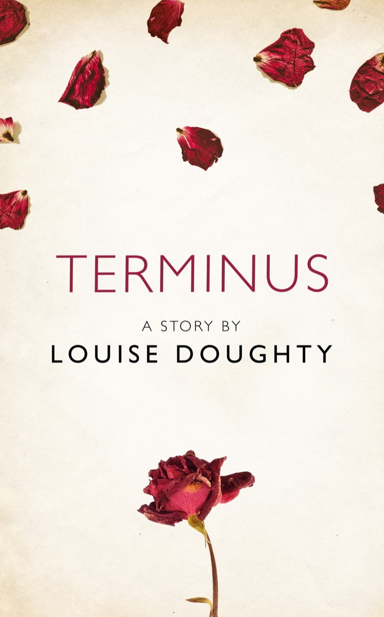 Louise Doughty Terminus: A Story from the collection, I Am Heathcliff juno dawson kit a story from the collection i am heathcliff