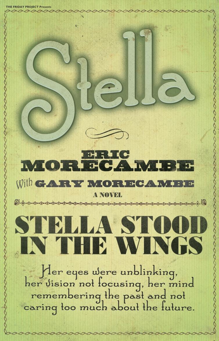 Gary Morecambe Stella