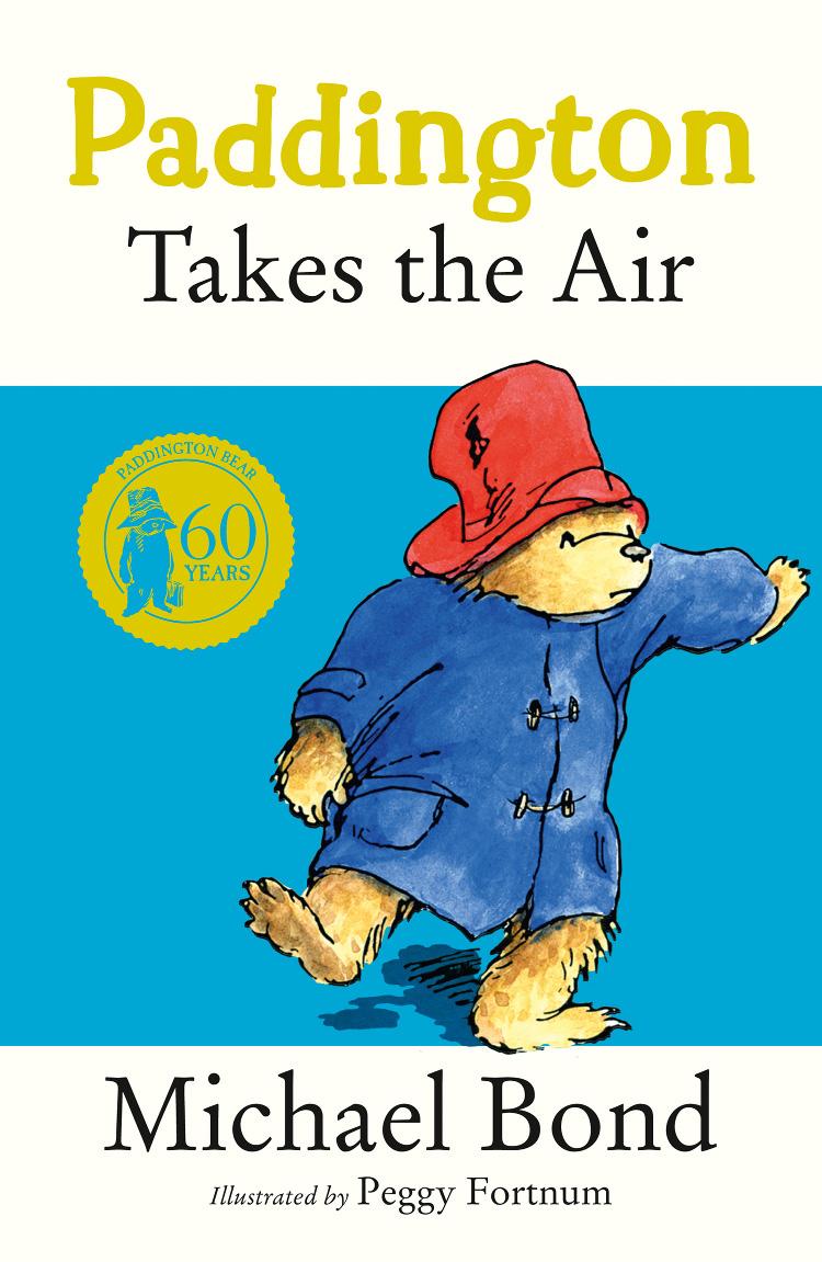 Michael Bond Paddington Takes the Air paddington takes the test