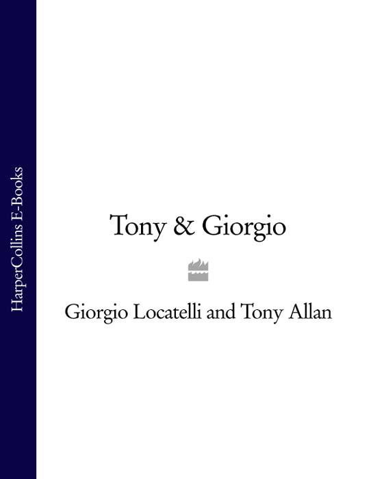 цена на Tony Allan Tony & Giorgio