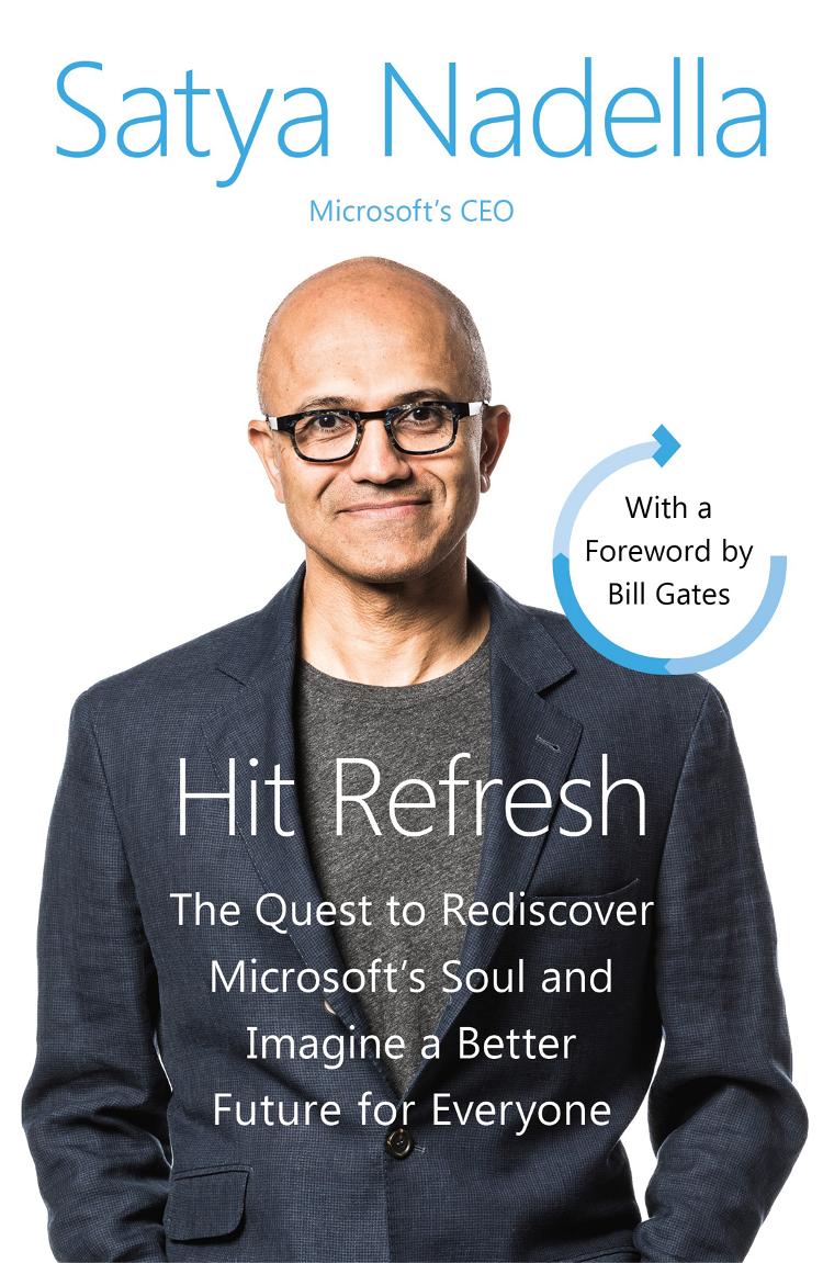 Satya Nadella Hit Refresh: A Memoir by Microsoft's CEO empathy