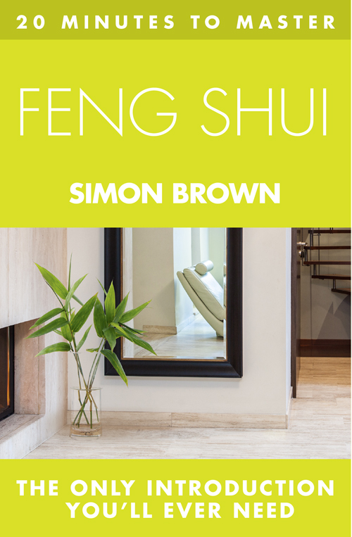 Simon Brown 20 MINUTES TO MASTER ... FENG SHUI luban mirror kenneth carpenter family secret wing of the carpenter civil astrology feng shui secret of this geography books