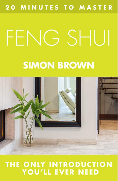 купить Simon Brown 20 MINUTES TO MASTER ... FENG SHUI дешево