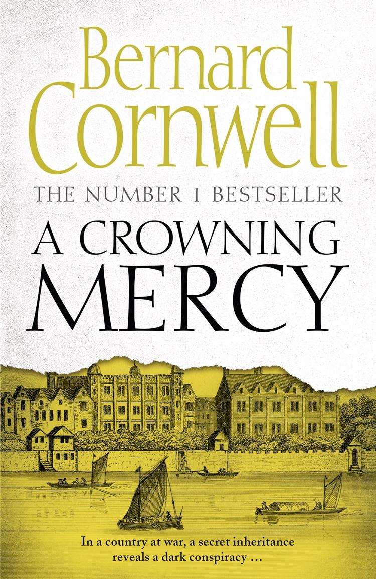 Bernard Cornwell A Crowning Mercy bernard cornwell sharpe's christmas