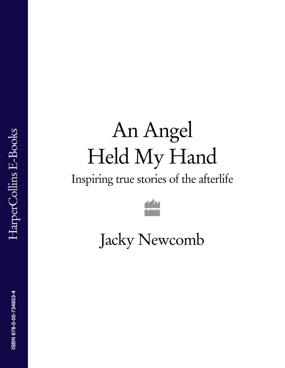 Jacky Newcomb An Angel Held My Hand: Inspiring True Stories of the Afterlife jonas jonasson the girl who saved the king of sweden