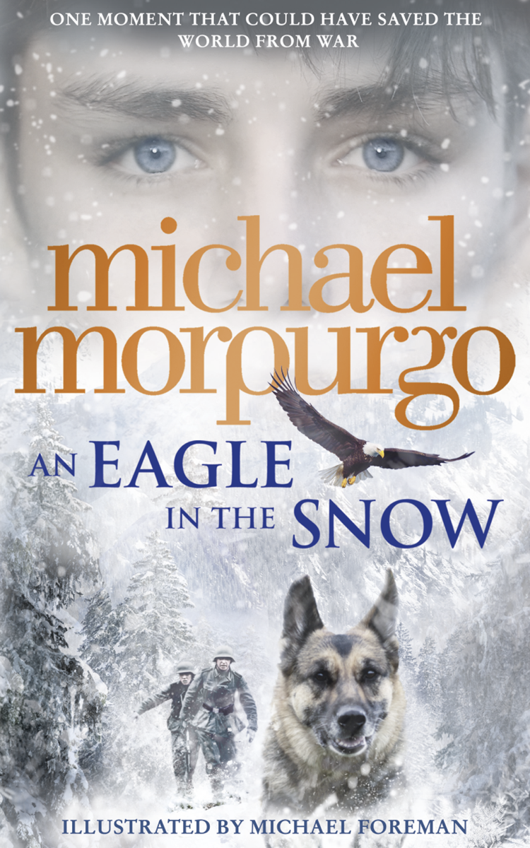 Michael Morpurgo An Eagle in the Snow