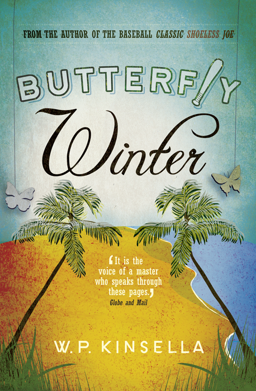W. Kinsella P. Butterfly Winter w kinsella p magic time