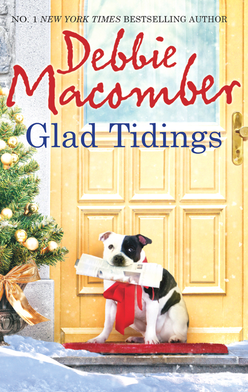 Debbie Macomber Glad Tidings: There's Something About Christmas / Here Comes Trouble debbie macomber christmas wishes christmas letters rainy day kisses