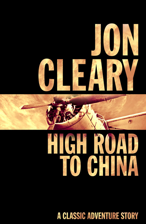 Jon Cleary High Road to China jon cleary high road to china
