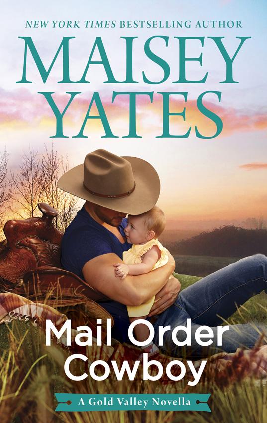 Mail Order Cowboy ( Maisey Yates  )