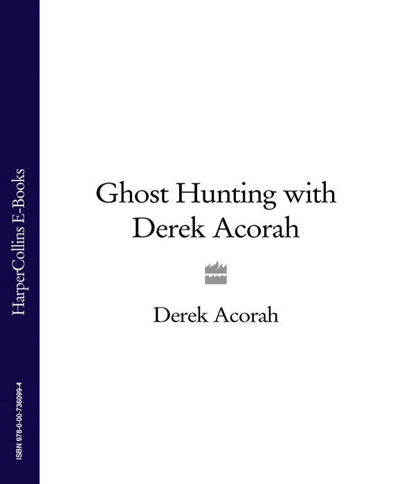 Derek Acorah Ghost Hunting with Derek Acorah