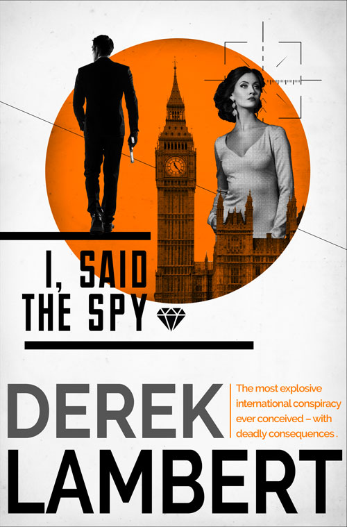 Derek Lambert I, Said the Spy derek lambert the judas code