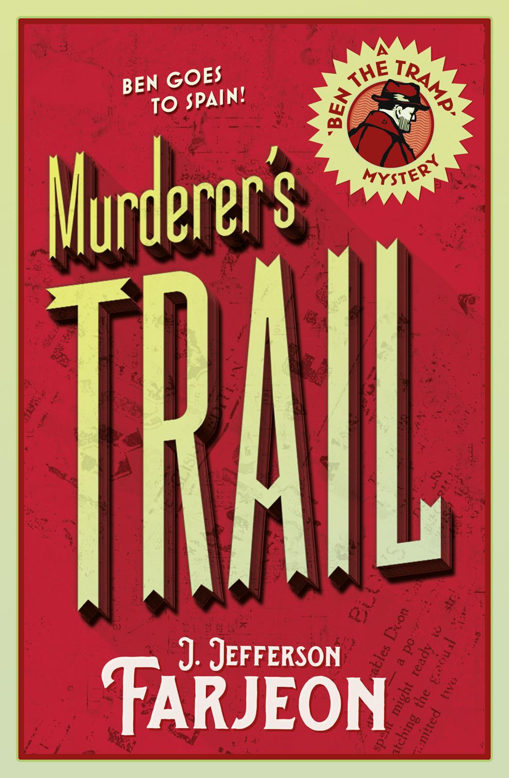 J. Farjeon Jefferson Murderer's Trail a j behul the guardian of aurum