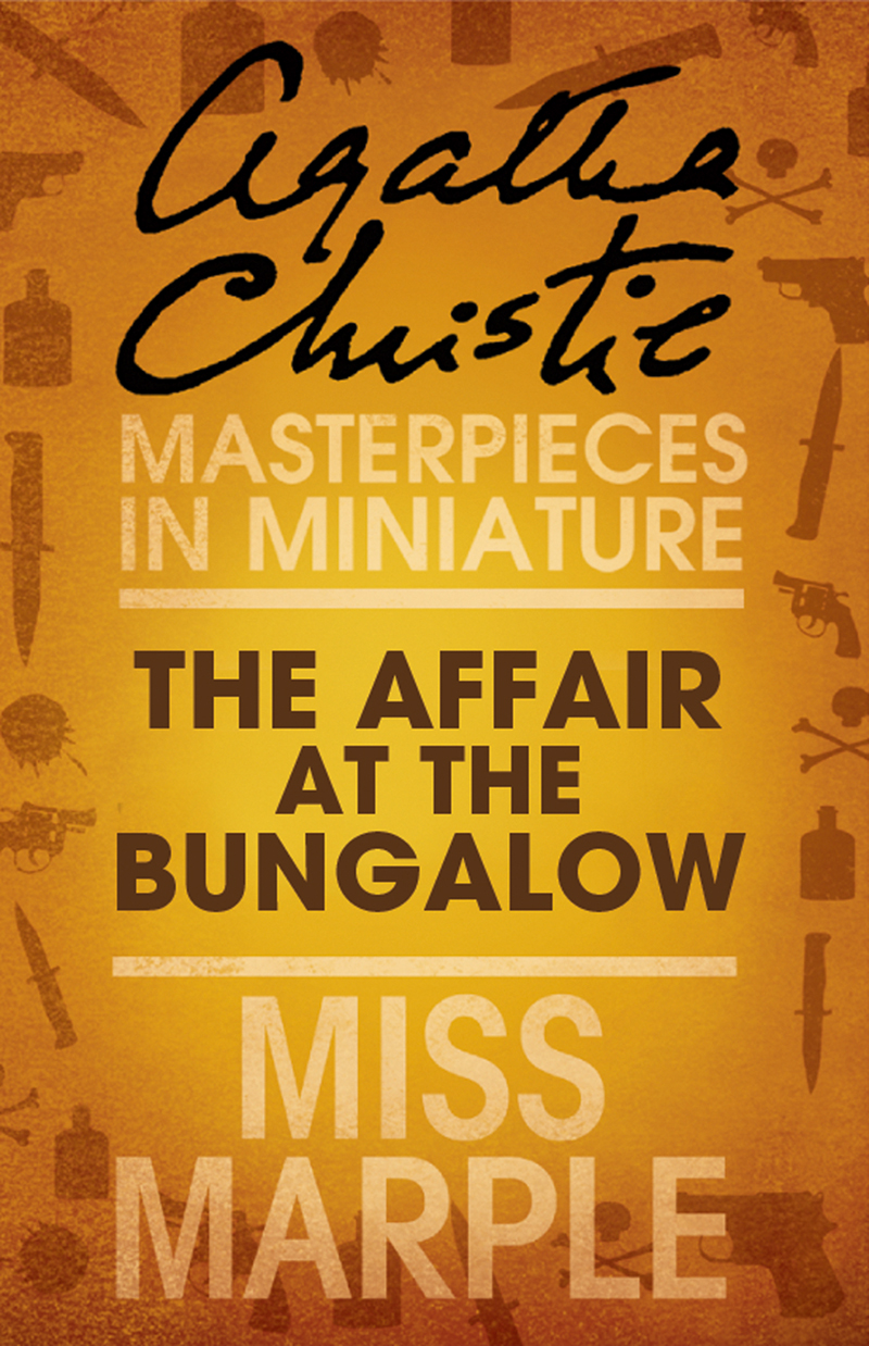 the affair at the bungalow a miss marple short story