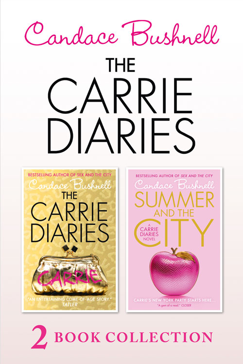 Candace Bushnell The Carrie Diaries and Summer in the City бинокль bushnell trophy xlt 10x28 камуфляж