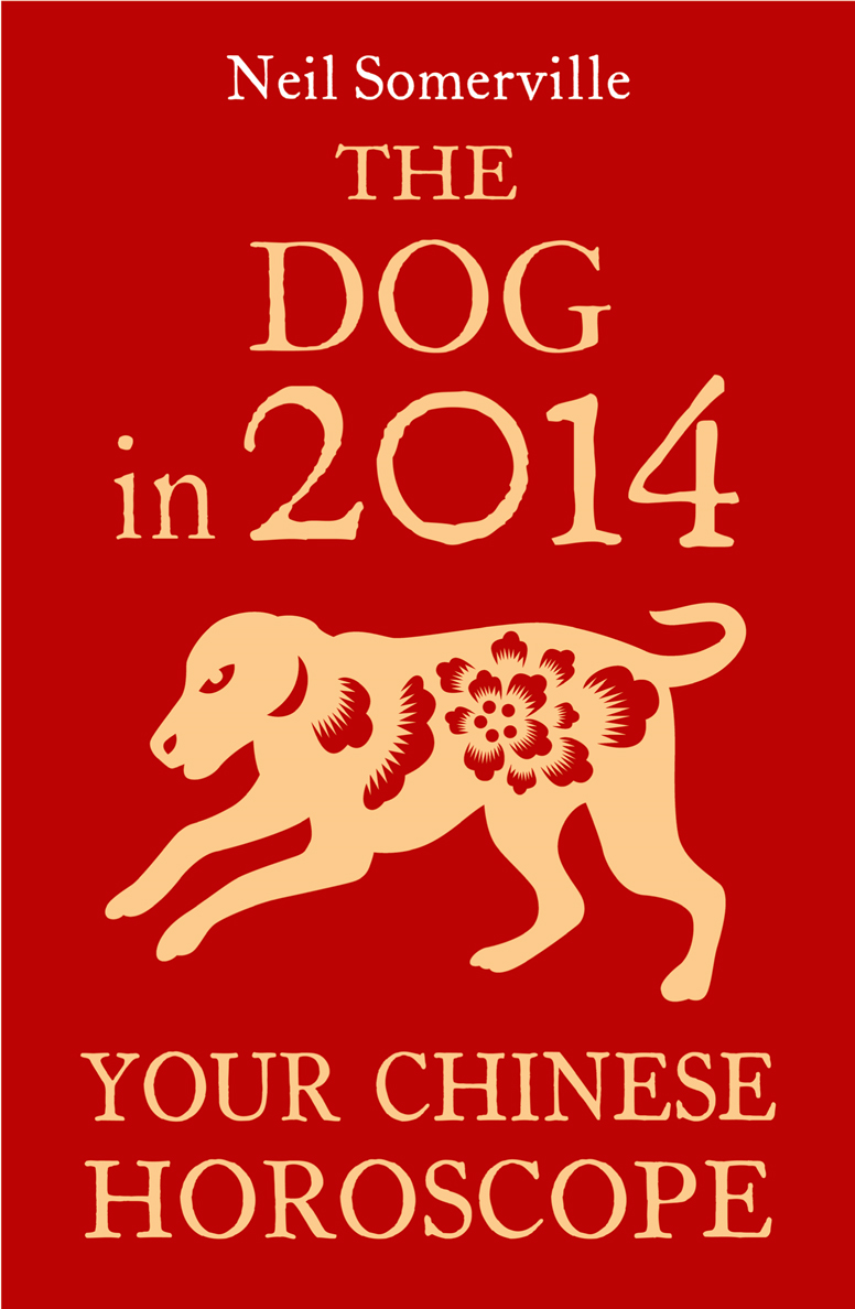 Neil Somerville The Dog in 2014: Your Chinese Horoscope neil somerville the dog in 2014 your chinese horoscope