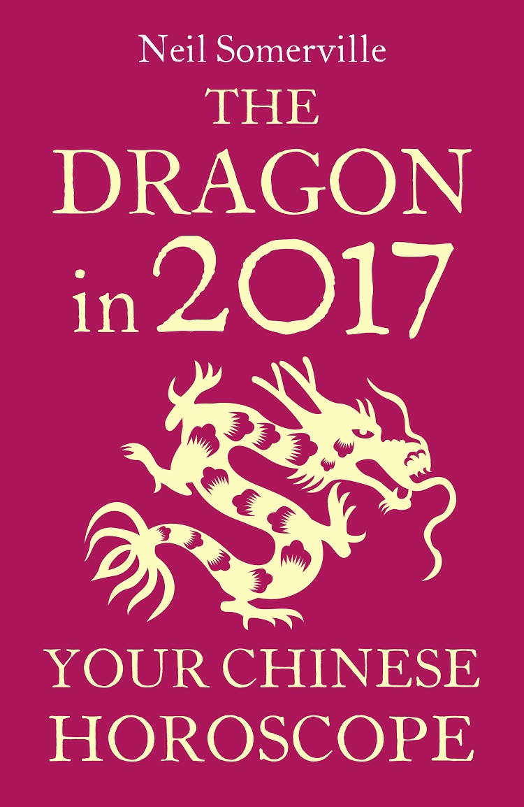 Neil Somerville The Dragon in 2017: Your Chinese Horoscope neil somerville your chinese horoscope 2011