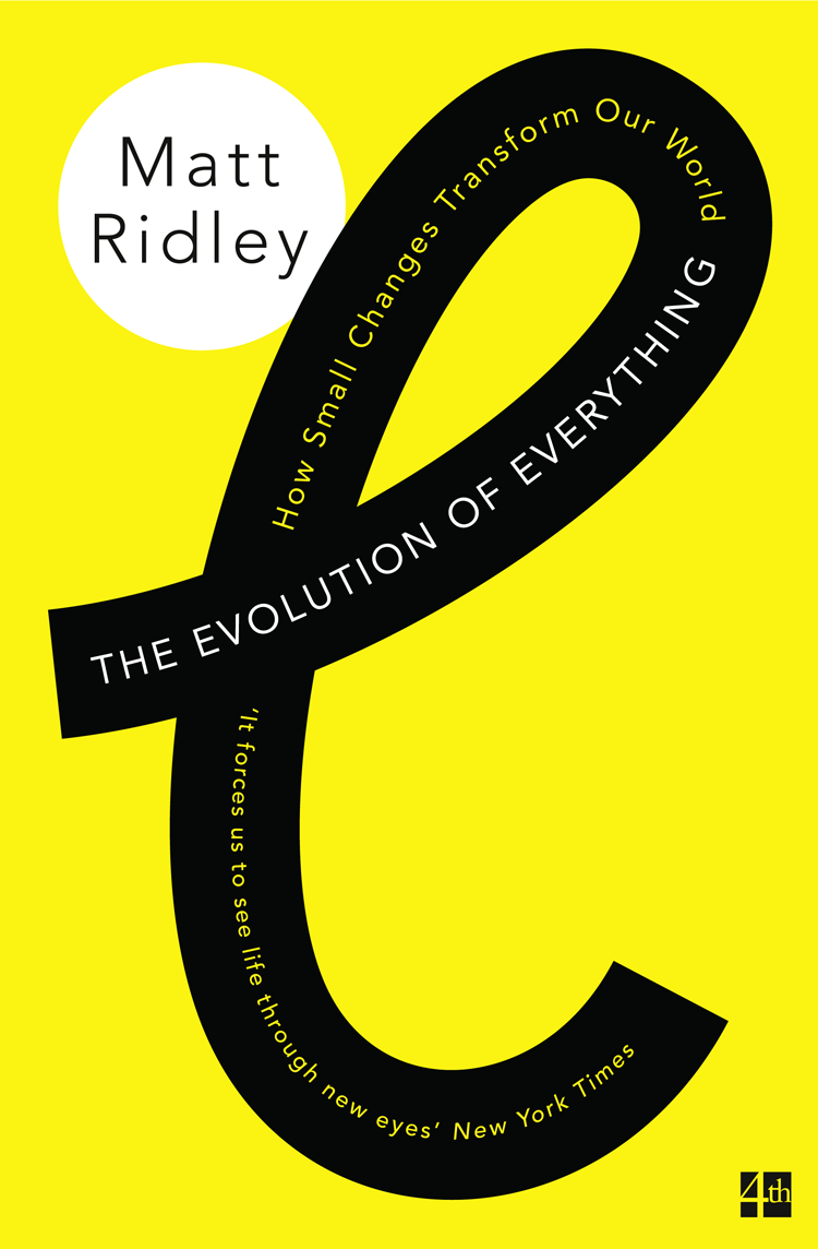 цена на Matt Ridley The Evolution of Everything: How Small Changes Transform Our World