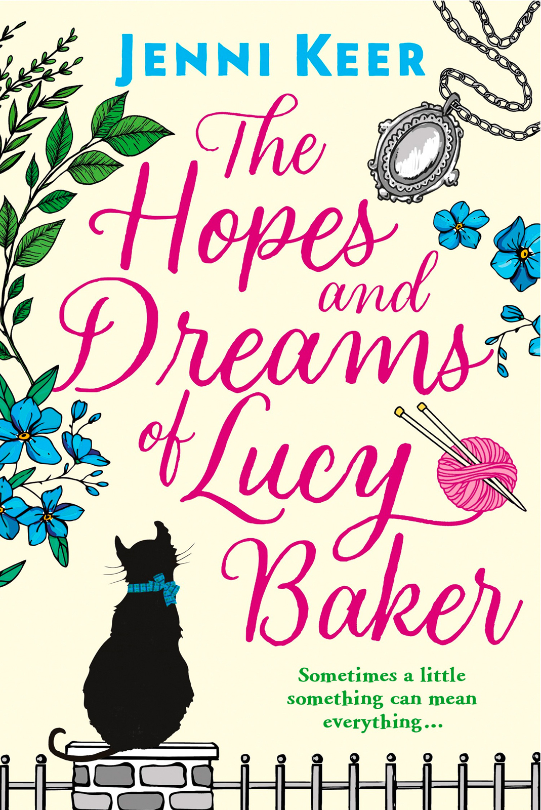 Jenni Keer The Hopes and Dreams of Lucy Baker: The most heart-warming book you'll read this year mink keer 16 m