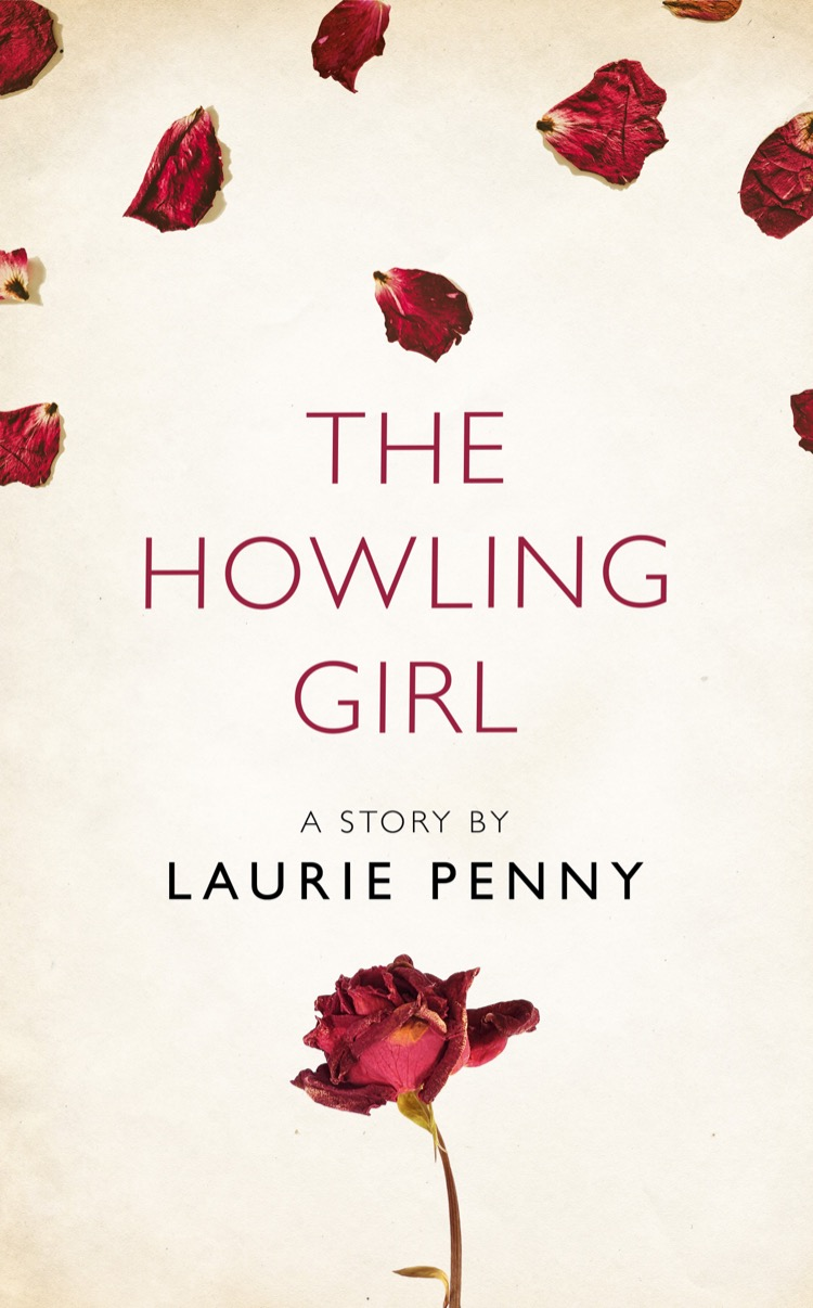 Laurie Penny The Howling Girl: A Story from the collection, I Am Heathcliff пальто alix story alix story mp002xw13vur