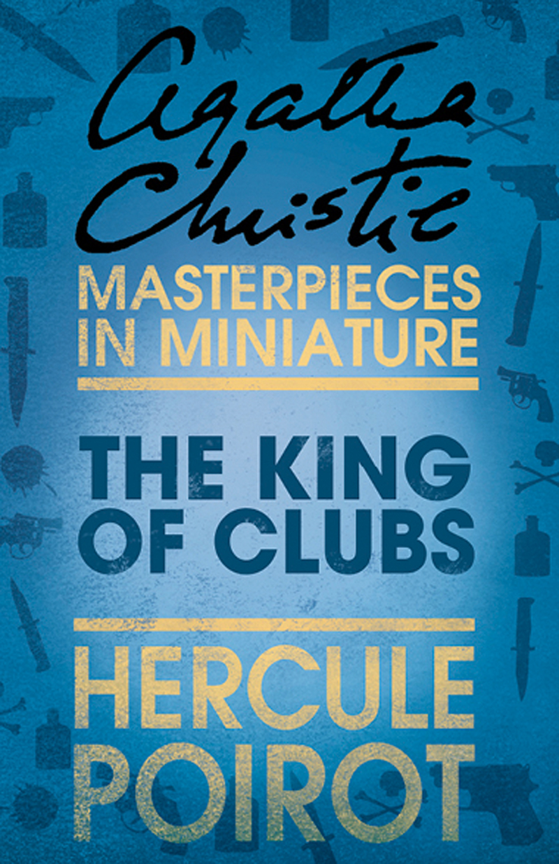 the king of clubs a hercule poirot short story
