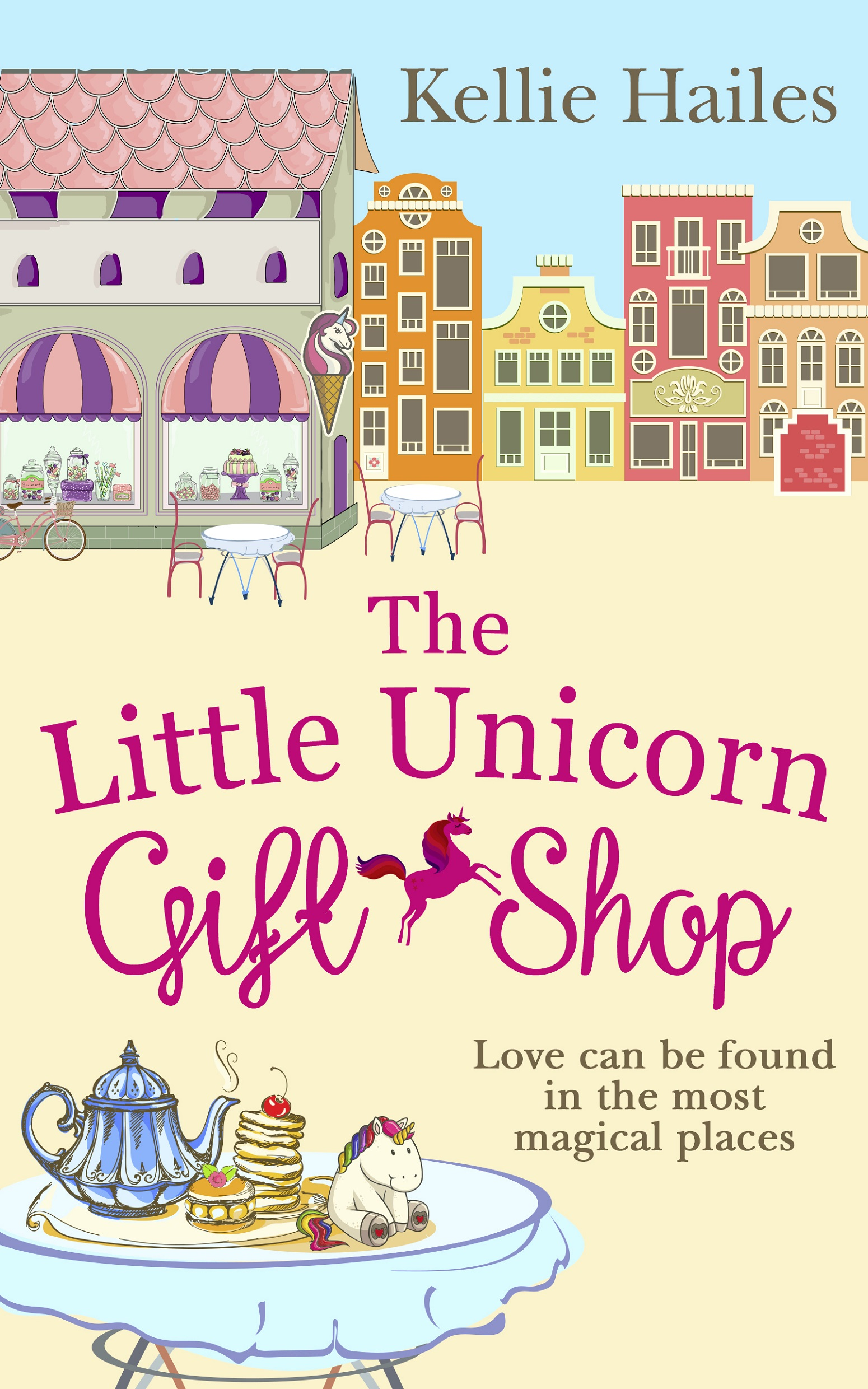 Kellie Hailes The Little Unicorn Gift Shop: A heartwarming romance with a bit of sparkle in 2018! into the magic shop