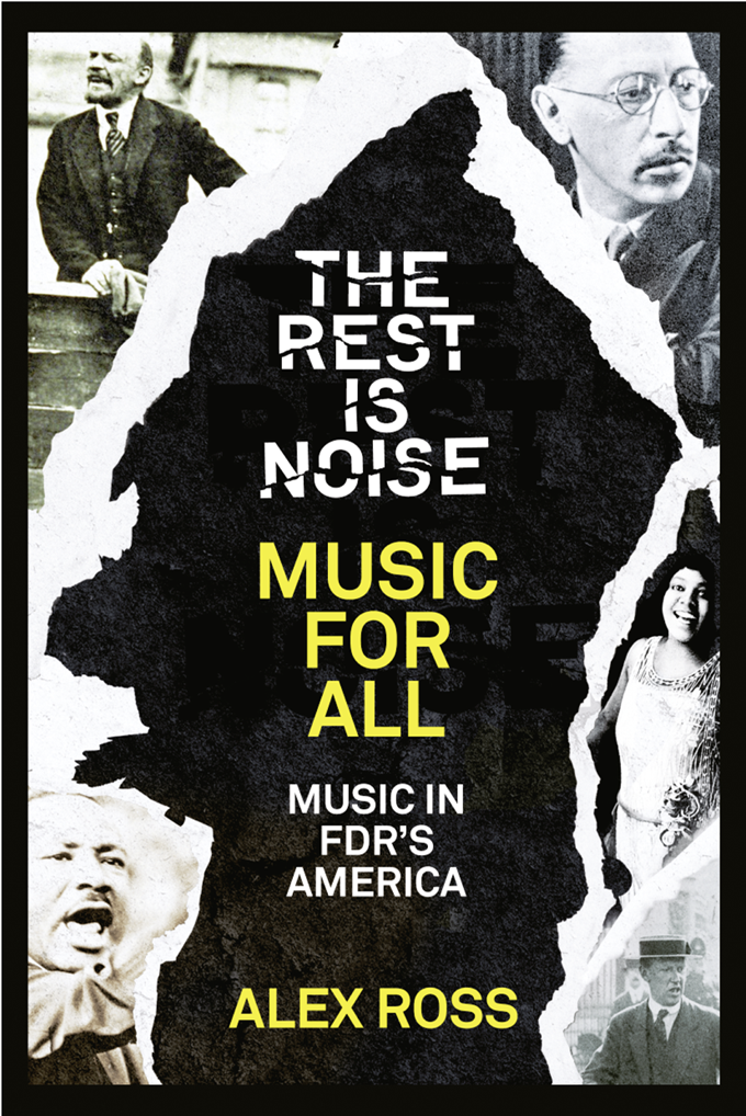 лучшая цена Alex Ross The Rest Is Noise Series: Music for All: Music in FDR's America