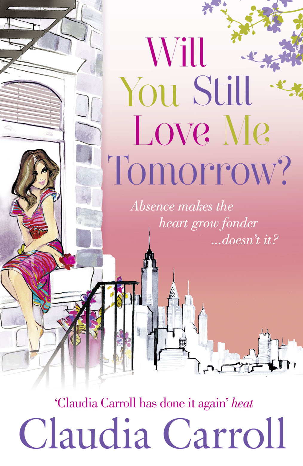 Claudia Carroll Will You Still Love Me Tomorrow? claudia carroll a very accidental love story