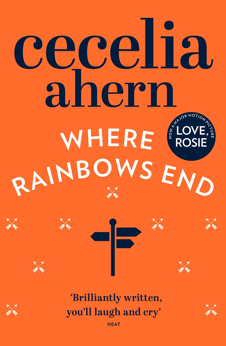 Cecelia Ahern Where Rainbows End cecelia ahern where rainbows end