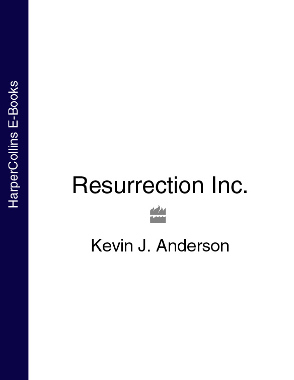 Kevin J. Anderson Resurrection Inc.