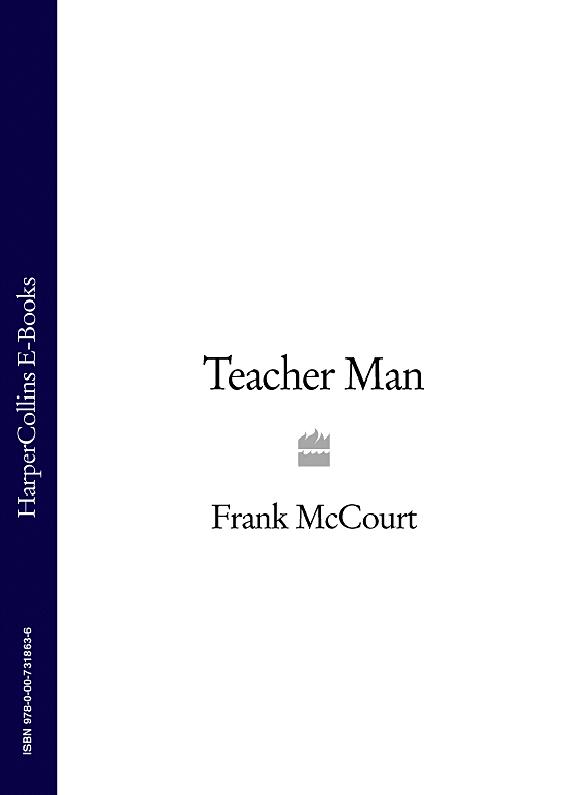 Frank McCourt Teacher Man