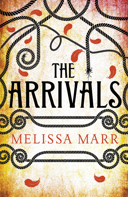 Melissa Marr The Arrivals melissa marr the arrivals