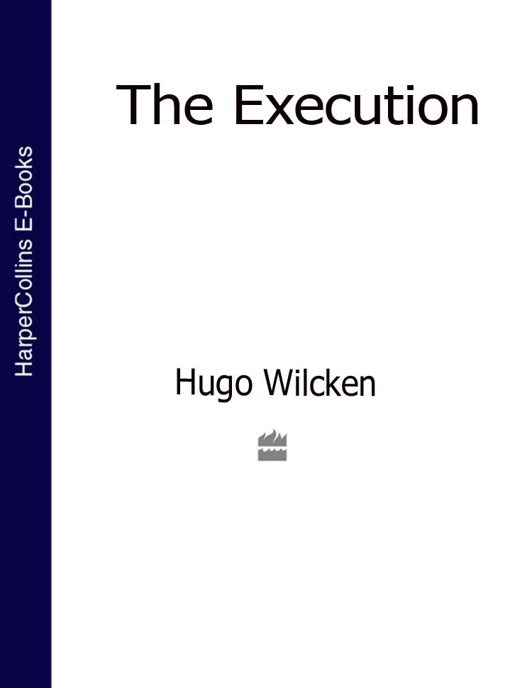 Hugo Wilcken The Execution hugo wilcken colony
