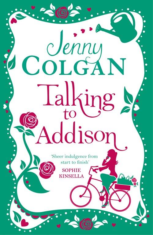Jenny Colgan Talking to Addison все цены