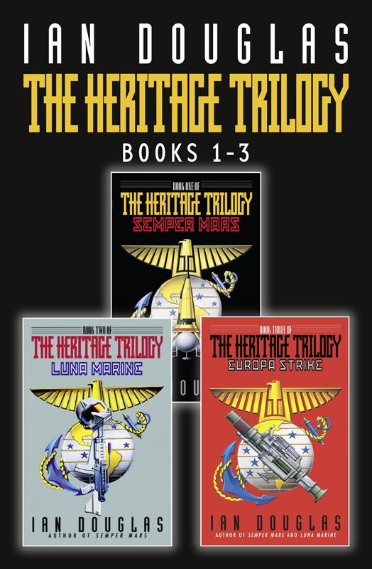 Ian Douglas The Complete Heritage Trilogy: Semper Mars, Luna Marine, Europa Strike trylle the complete trilogy