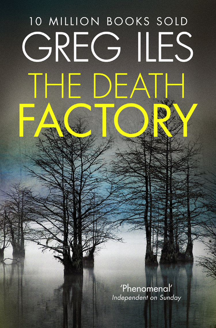 цена Greg Iles The Death Factory: A Penn Cage Novella онлайн в 2017 году