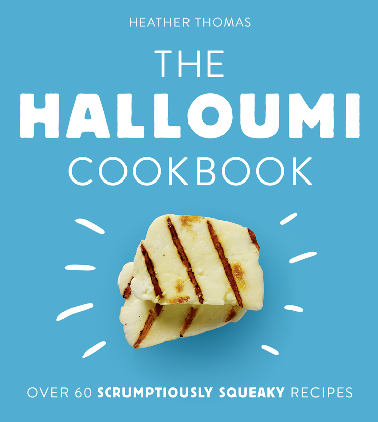 Heather Thomas The Halloumi Cookbook fish cookbook
