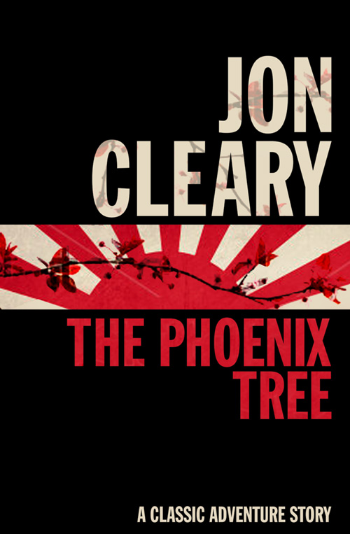 Jon Cleary The Phoenix Tree jon cleary the easy sin